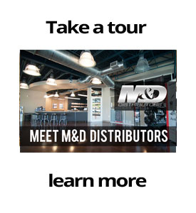 Take a tour meet M&D distributors